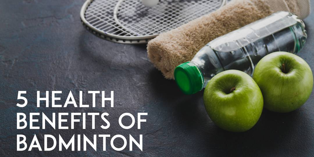 The Sports Archives Blog - The Sports Archives - 5 Health Benefits of Badminton